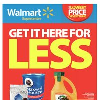 Walmart - Supercentre - Get It Here For Less Flyer