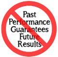 Past-Performance-Guarantees-Future-Results.png