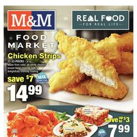 M & M Food Market - Weekly - Real Food For Real Life Flyer