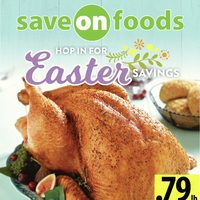 Save On Foods - Weekly Specials - Hop In For Easter Savings Flyer