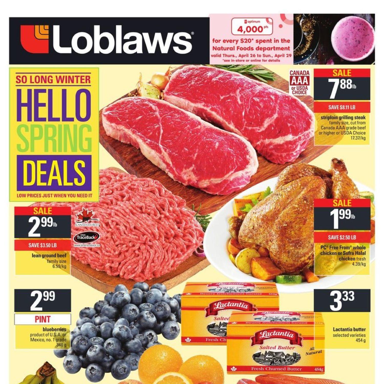 Loblaws Weekly Flyer So Long Winter Hello Spring Deals Fancy Feast Grilled Turkey In Gravy 85g 6 Pcs Free Pouch Apr 26 May 2