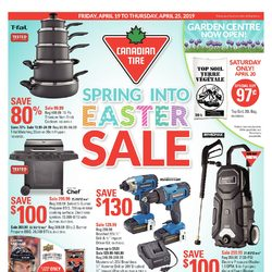Canadian Tire - Weekly - Spring Into Easter Sale Flyer