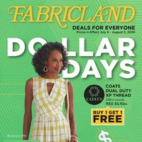 Fabricland - Deals For Everyone - Dollars Days Flyer