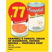 Campbell's Tomato, Cream Of Mushroom, Chicken Noodle Or Vegetable Soup  - $0.77