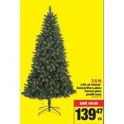 Life at Home Kawartha Lakes Forest Pine Prelit Tree - $139.47 ($139.50 off)