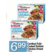 Cardinal Fully Cooked Rubbed Chicken Breast - $6.99