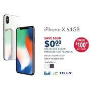 Bell or Telus iPhone X 64GB - $0.00 w/ Select 2-yr Premium Plus Plans, 4-Days Only - $530.00 off