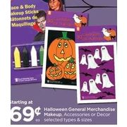 Halloween General Merchandise Makeup, Accessories or Decor - Starting at $0.69